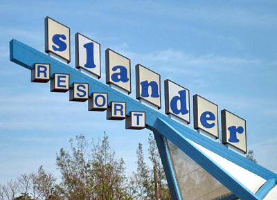 Slander Resort